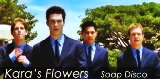 Kara's Flowers - Soap Disco (HQ in the description!)